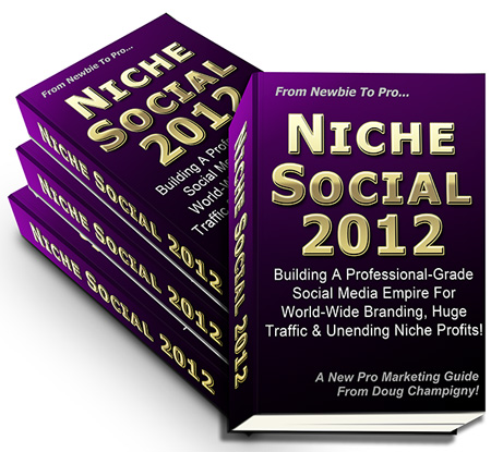 Download Doug Champigny's Niche Social 2012 For Free!